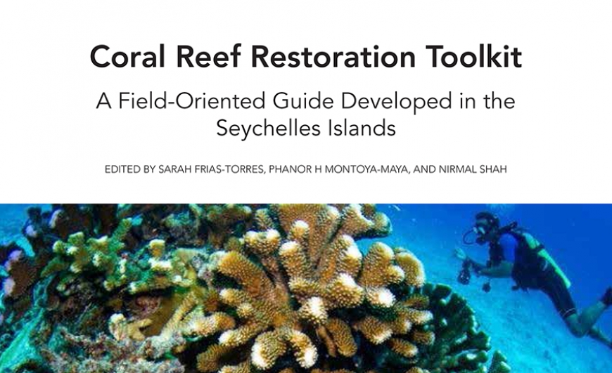 Press Release: Nature Seychelles launches Coral Reef Restoration Toolkit developed in the Seychelles